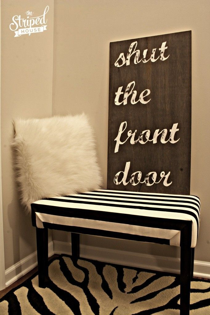 Diy Crafts Ideas A fun, tongue in cheek sign perfect in a foyer ...
