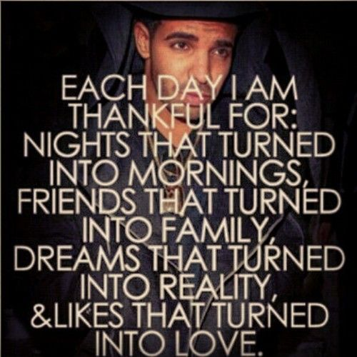 Love It Favorite Quotes Drake Quotes Quotes Life Quotes