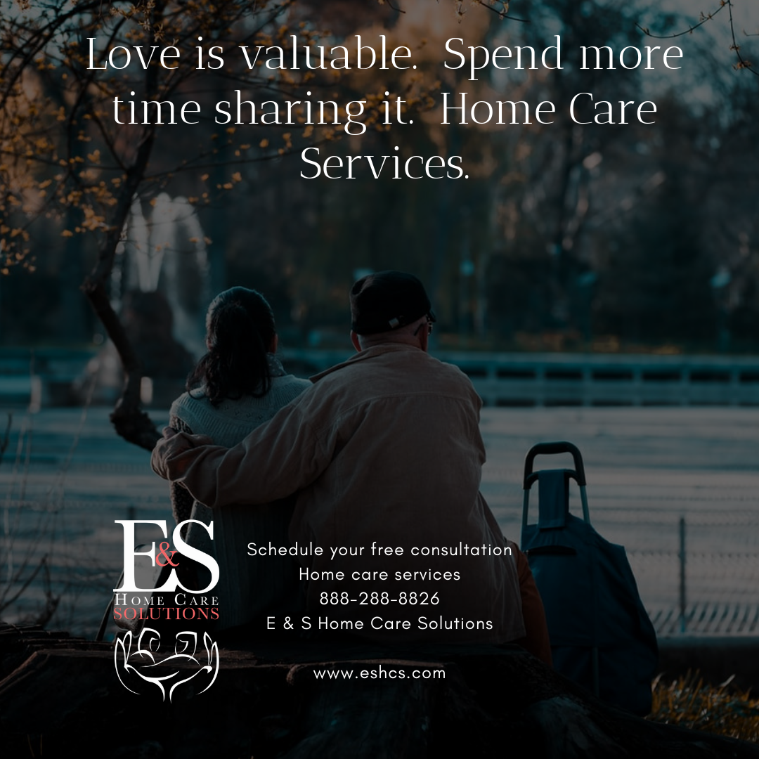 Love Is Valuable Spend More Time Sharing It Home Care Services Contact Us Today At 888 288 8826 Or Visit Us At Es Sharing Time Home Care Home Health Care