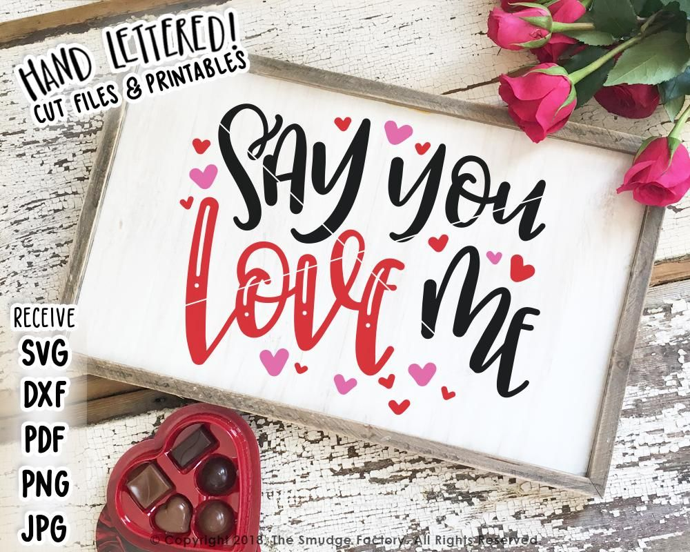 Download Say You Love Me SVG & Printable in 2020 | Hand lettering ...