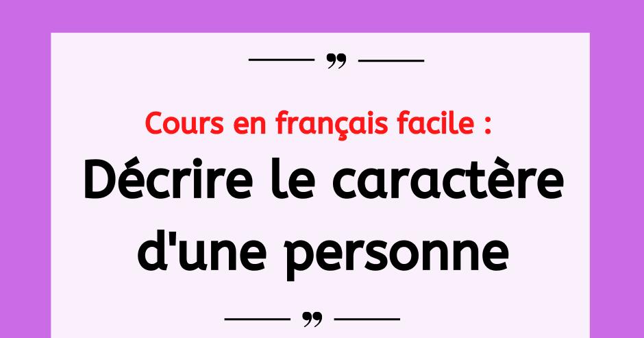 Liste D Adjectifs Pour Decrire Le Caractere D Une Personne Liste Adjectif Vocabulaire Francais Enseignement Du Francais