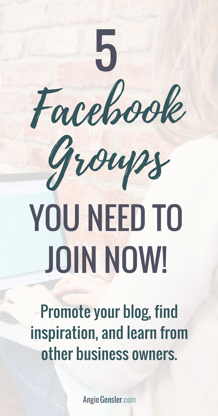 Facebook groups are a great way to drive traffic to your website and connect with other business owners. Here are 5 groups you need to join now! http://angiegensler.com
