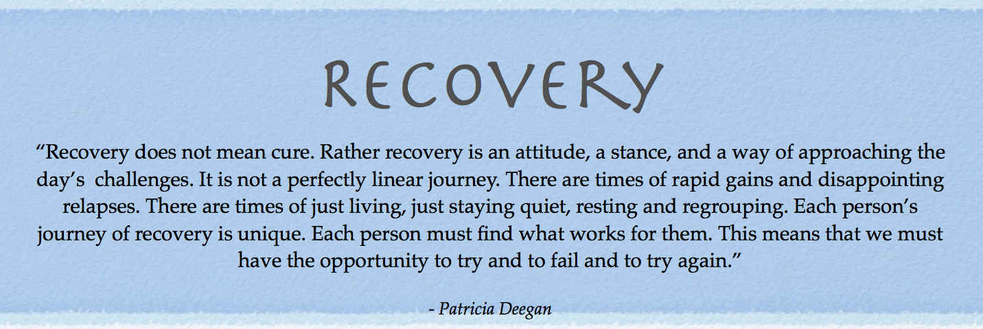 Recovery is a day by day process. If you look at in another way, we're all in recovery!