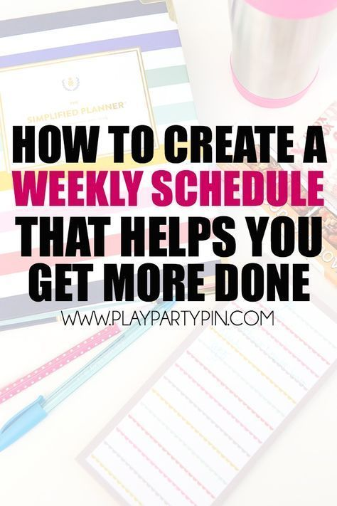 Five Great Tips For Creating A Weekly Schedule That Will Actually