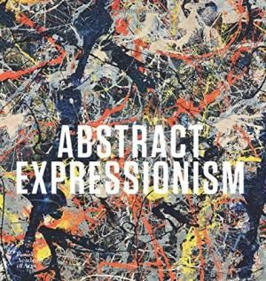 Abstract Expressionism (Royal Academy of Arts) Anfam