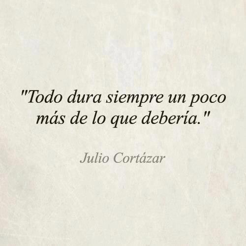 Versos De Libros: Julio Cortazar, Frases And Amor
