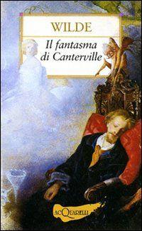 Oscar wilde il fantasma di canterville im a very ordinary oscar wilde il fantasma di canterville fandeluxe Image collections