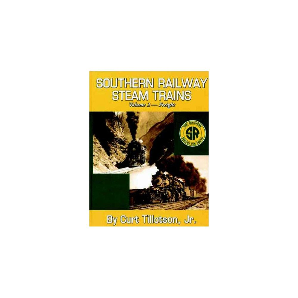 Southern Railway Steam Trains (Hardcover)