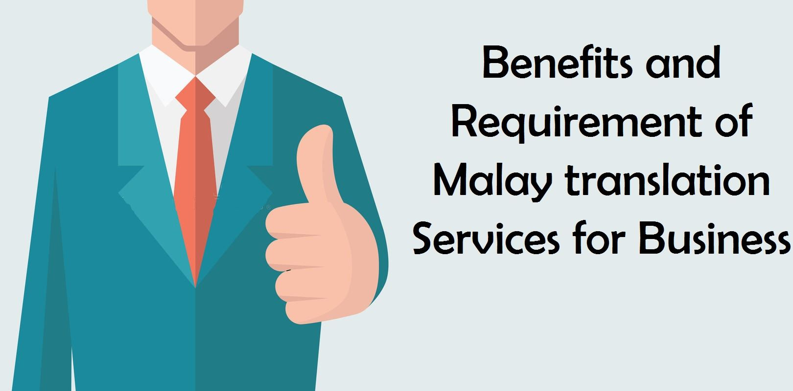 Benefits And Requirement Of Malay Translation Services