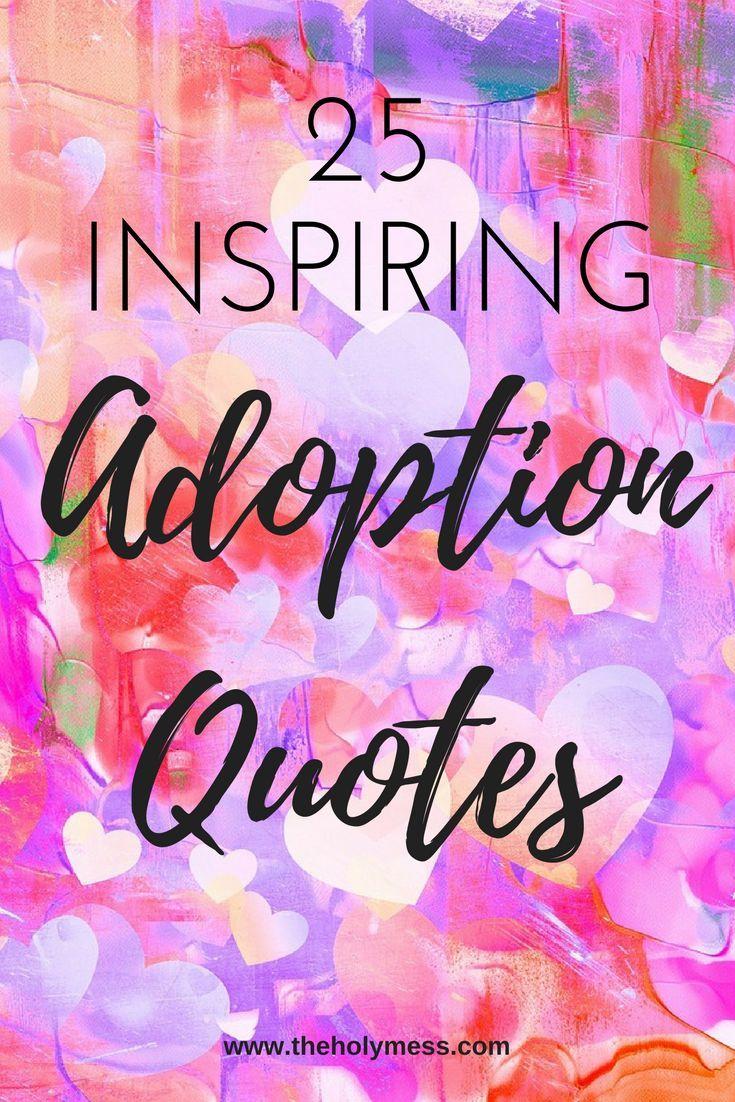 Foster Care Quotes 25 Inspiring Adoption Quotes  Adoption Quotes And Foster Care