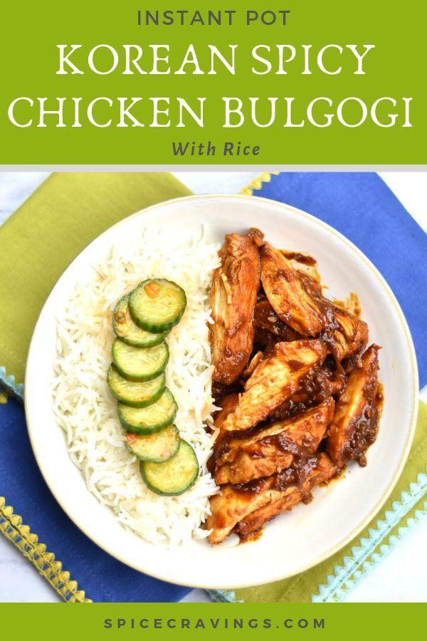 Instant Pot Korean Spicy Chicken Bulgogi | Recipe ...