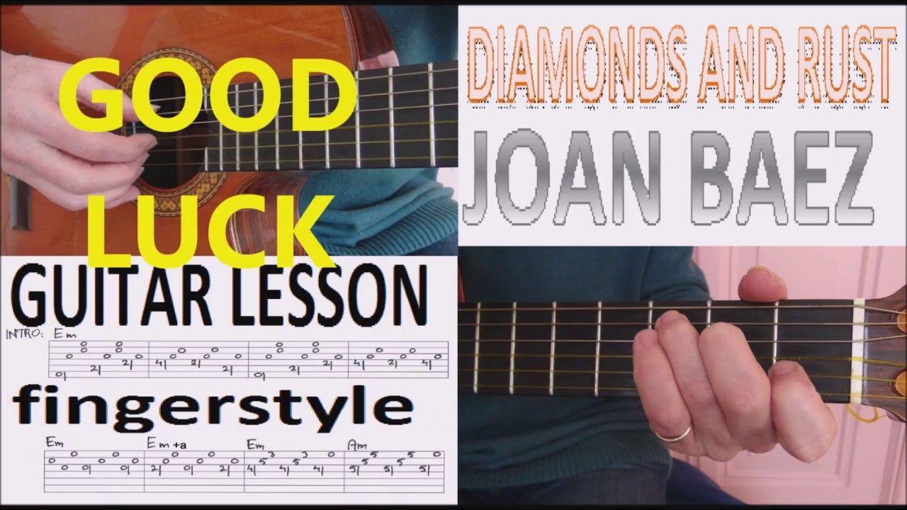 Diamonds And Rust Joan Baez Fingerstyle Guitar Lesson Youtube Gitaarlessen Tablatuur Noordzee