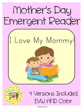 "My 6-page Mother's Day Emergent Reader focuses on the sight words her, I, my, and with. AND 4 versions are included.  Mother's Day Emergent Reader has a cover with the title and a line for student's name; 4 pages of easy, repetitive text focusing on the sight words, and a final page listing the focus sight words and lines for ""I read this book to:"" signatures."