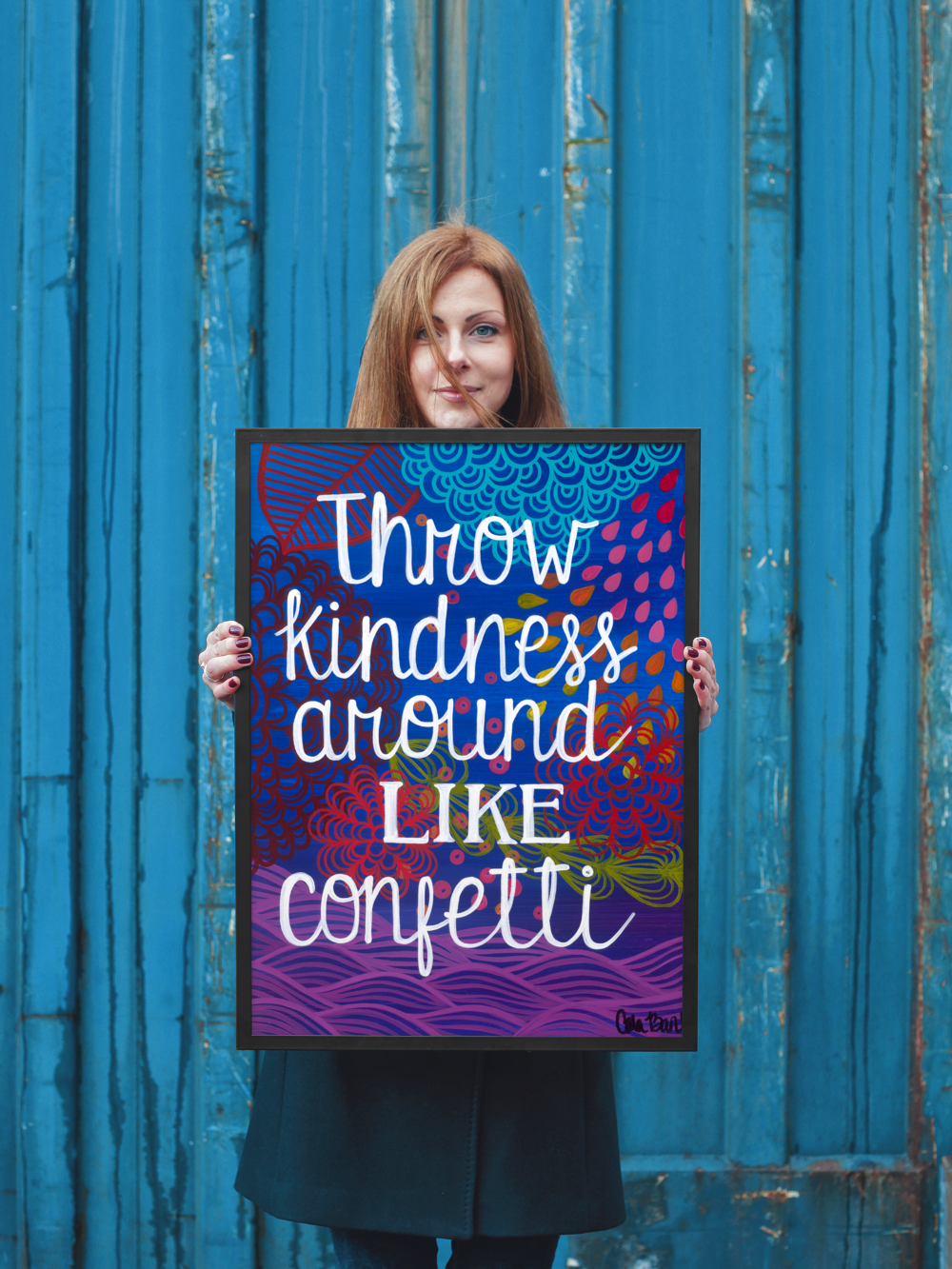 Throw kindness around like confetti print — Carla Bank