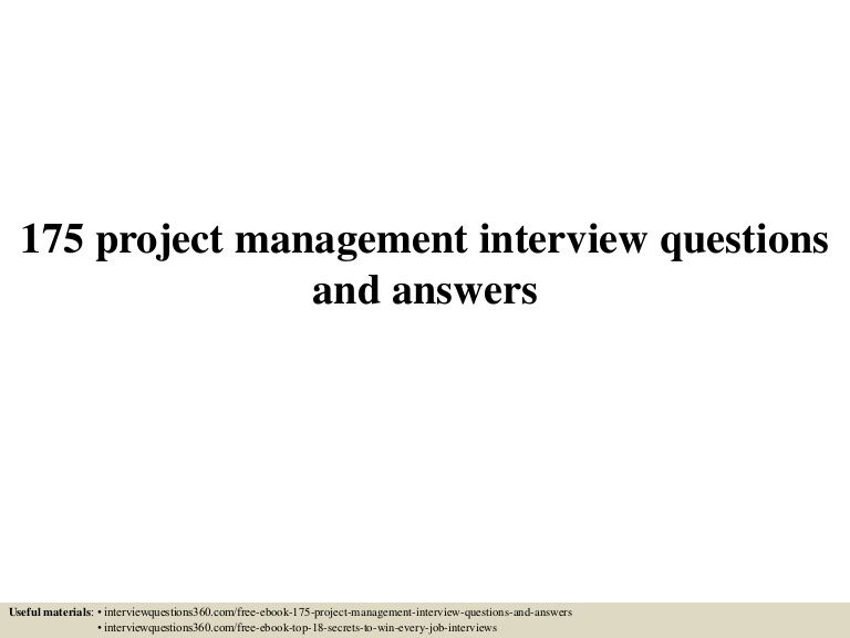 175 project management interview questions and answers Useful - customer service interview questions