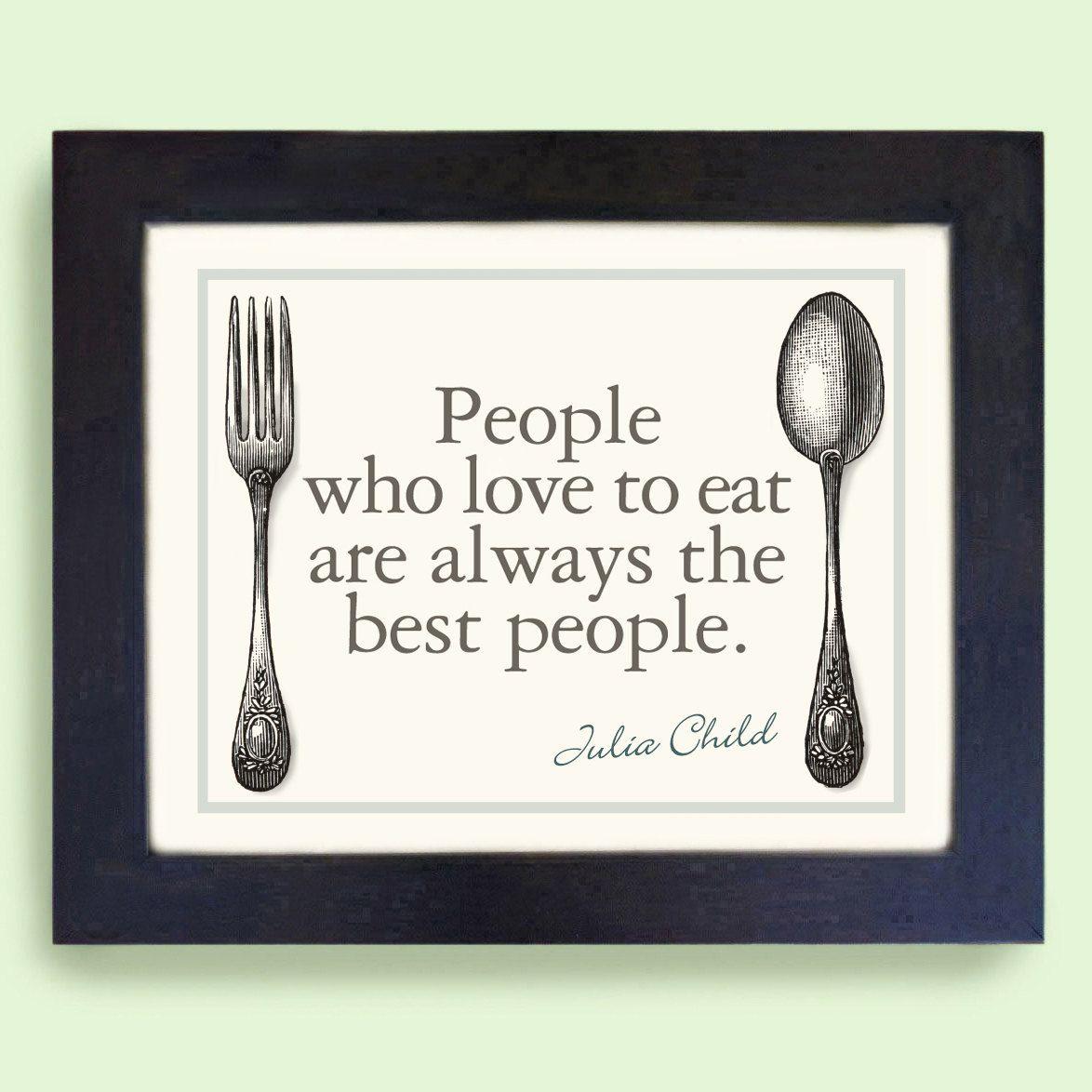 Kitchen Art Print Julia Child Cooking Quote Art Print. $16.00, via Etsy.