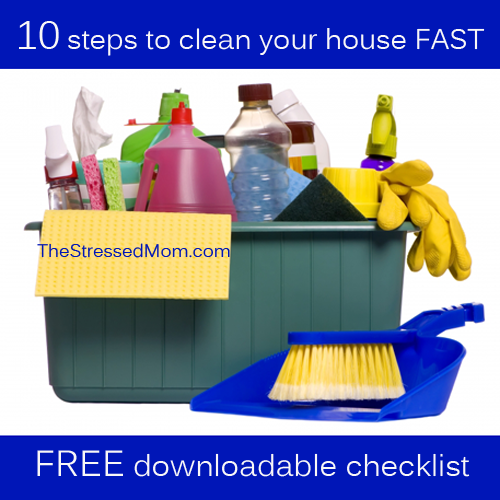 10 Steps To Clean Your House Fast Http Thestressedmom Cleaning Schedules And Checklists Pinterest Mom Like You The Doors