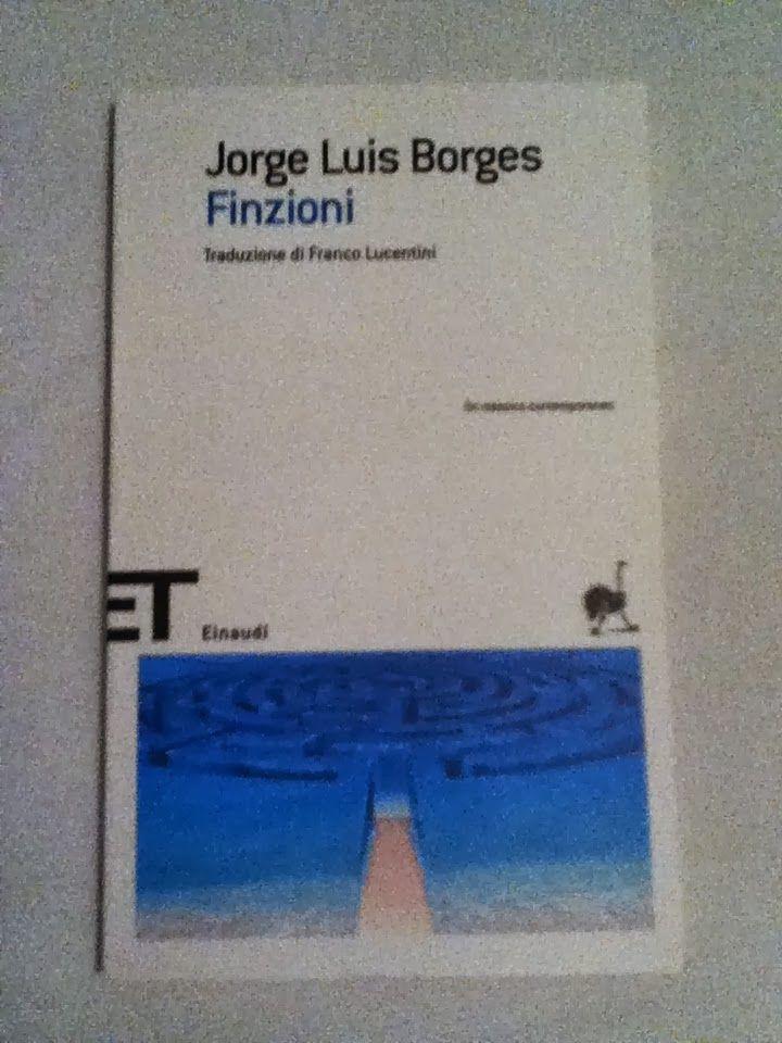 BookWorm & BarFly: Finzioni - Jorge Luis Borges (1944)