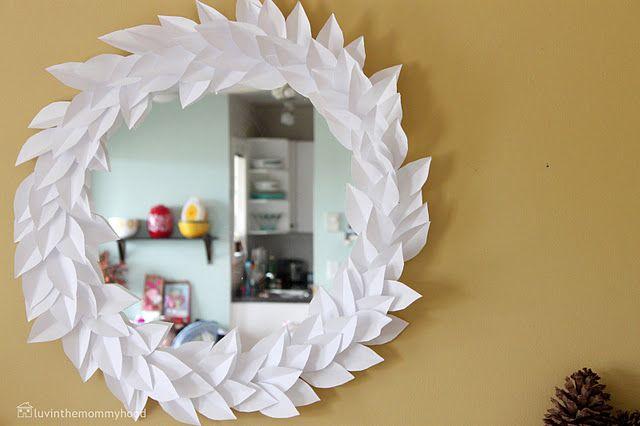 Paper Leaf Wreath Mirror Good Ideas Pinterest Paper Leaves