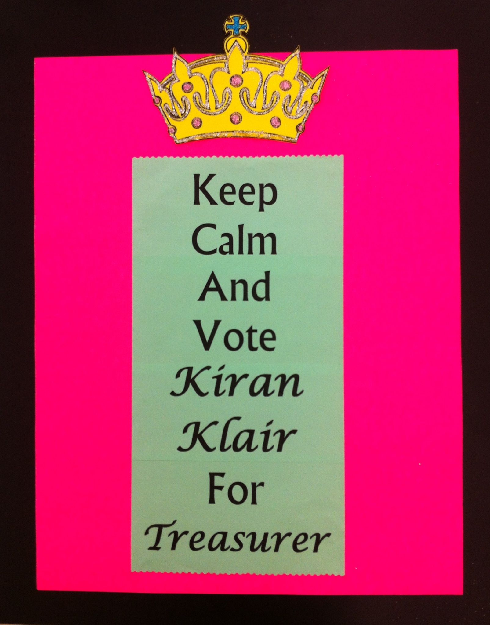 Student Council Campaign Poster...Keep Calm Student