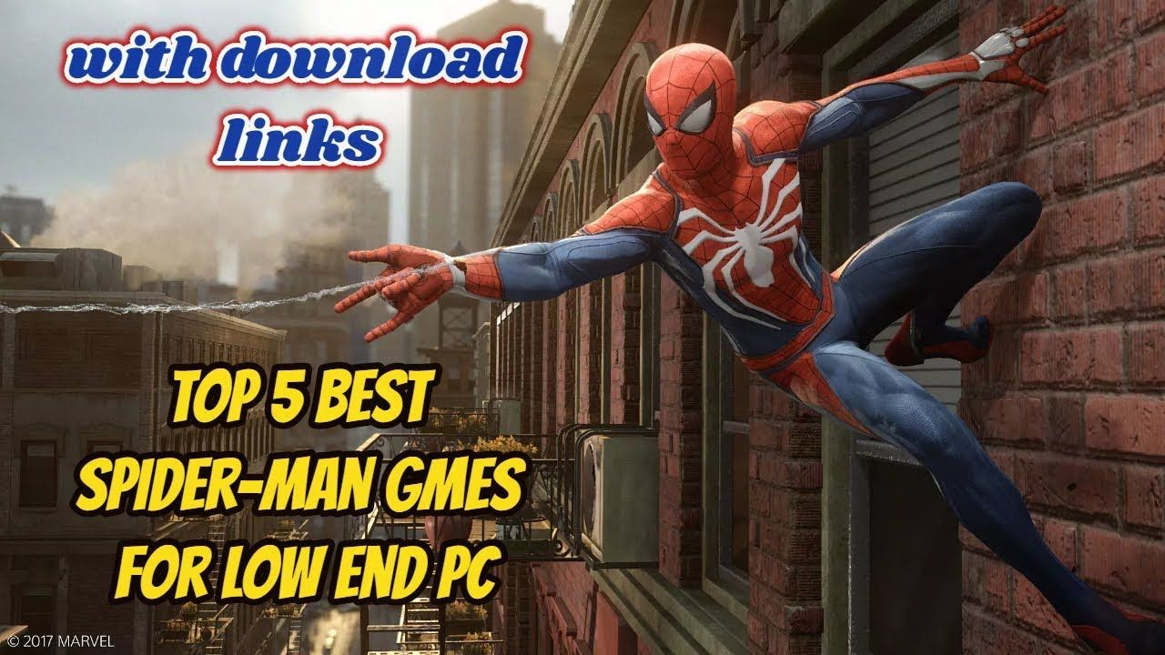 Top 5 Best Spider Man Games For 2 Gb Ram Pc With Download Links No Grap Spiderman Man Games Graphic Card