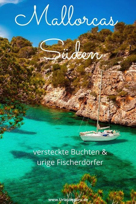 Mallorcas Suden Steckt Voller Kontraste In 2020 Mallorca Urlaub