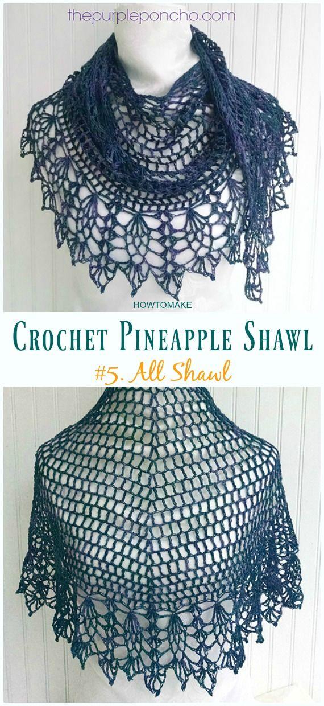 Crochet Pineapple Shawl Free Patterns & Tutorials | Crochet - shawls ...