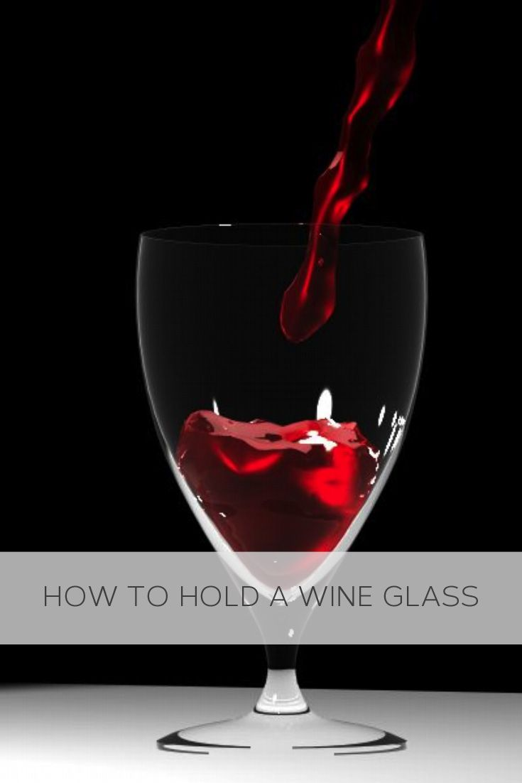 Small Of How To Hold A Wine Glass
