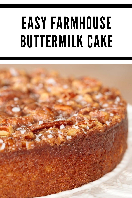 Easy Farmhouse Buttermilk Cake In 2020 Cake Recipe With Sour Cream Cake Recipes For Thanksgiving Chocolate Cake Recipe Easy