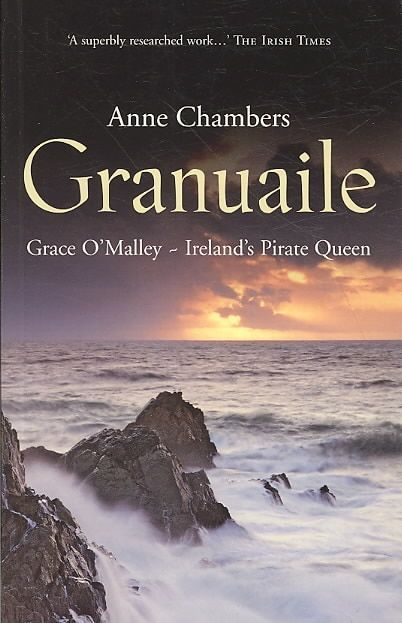 Granuaile: Grace O'malley - Ireland's Pirate Queen   fun and