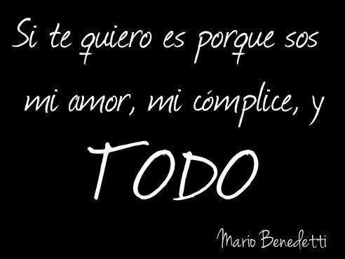 Frases Cortas De Amor De Mario Benedetti Ser Pinterest Amor