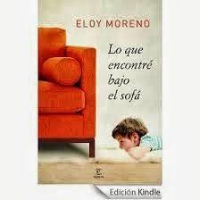 Libros Que Hay Que Leer Lo Que Encontré Bajo El Sofá Eloy Moreno Libros Leer Libros Para Leer