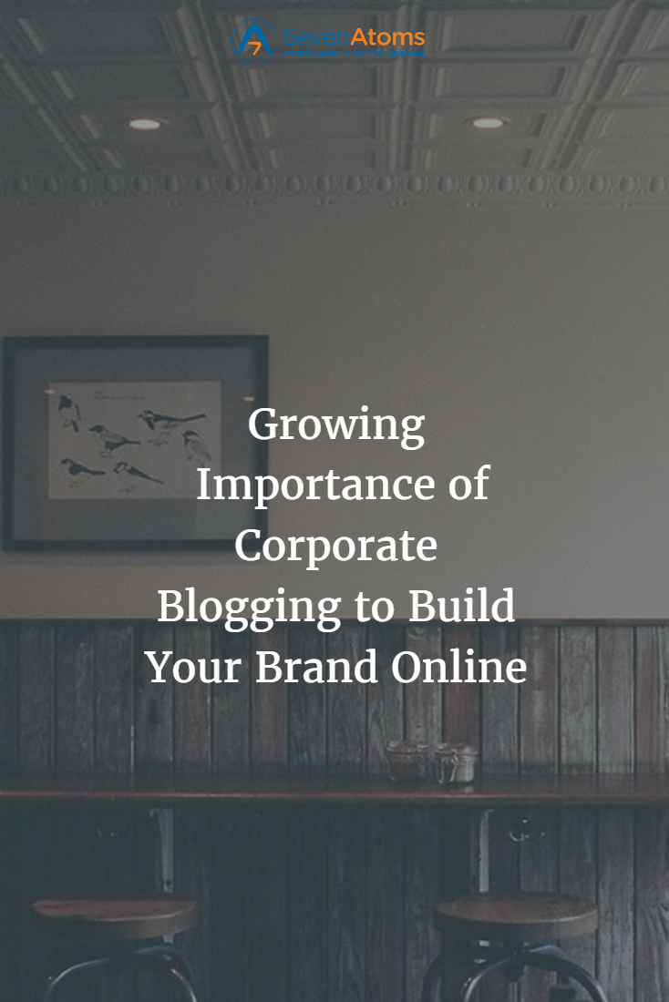 Growing Importance of Corporate Blogging to Build Your Brand Online