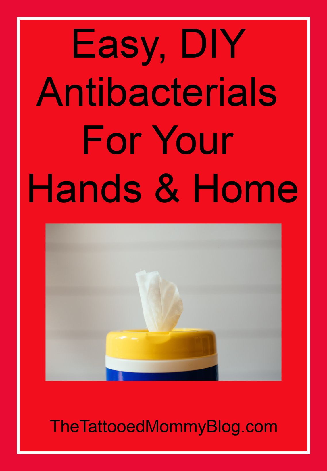 EASY, DIY Antibacterial For Your Hands & Home in 2020