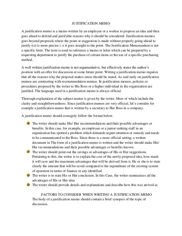 JUSTIFICATION MEMO A justification memo is a memo written by an - employee memo template