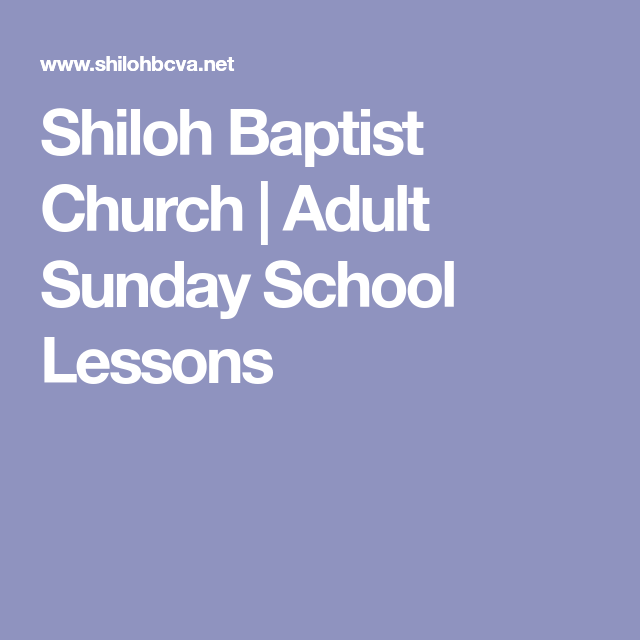 Baptist adult sunday school lessons 11