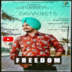 Download Freedom By Davvy Jeet Mp3 Song In High Quality Vlcmusic Com Mp3 Song New Song Download Songs