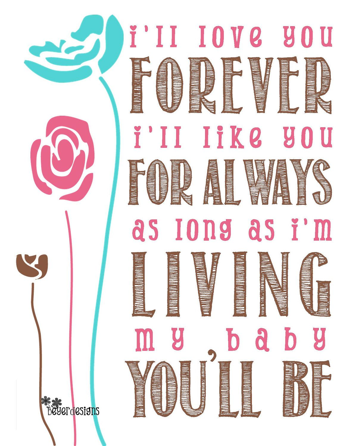 I Ll Love You Forever Quote I'll Love You Forever Quote Print  Printable 11X14 Jpg$8.00