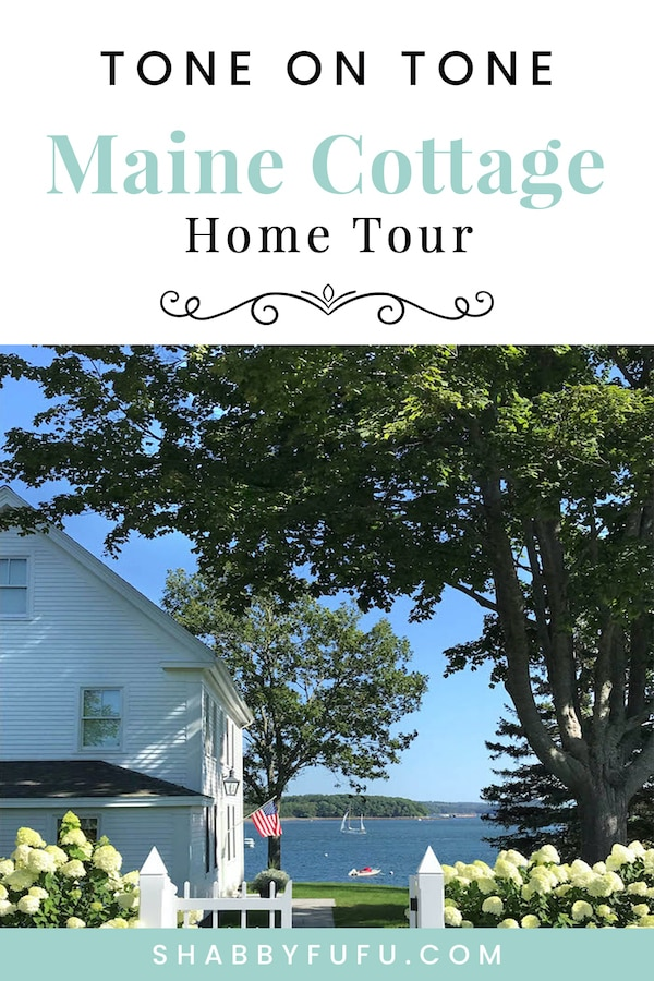 Maine Cottage Home Tour Tone On Tone In 2020 Maine Cottage Cottage Homes House Tours
