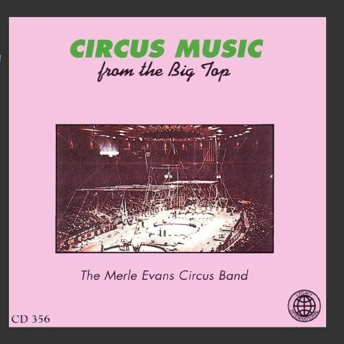 Circus Music From The Big Top - The Greatest Show On Earth ~ Merle Evans Circus Band, http://www.amazon.com/dp/B000002NRK/ref=cm_sw_r_pi_dp_SR0Vrb1KGGDG1