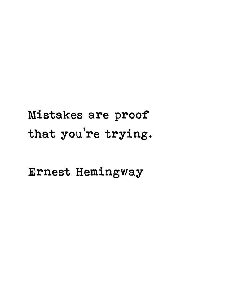Printable Ernest Hemingway Literary Quote | Mistakes are Proof | Wall Art Print | Instant Download | 5x7 | 8x10 | 11x14 | 16x20 | 20x30 | A4