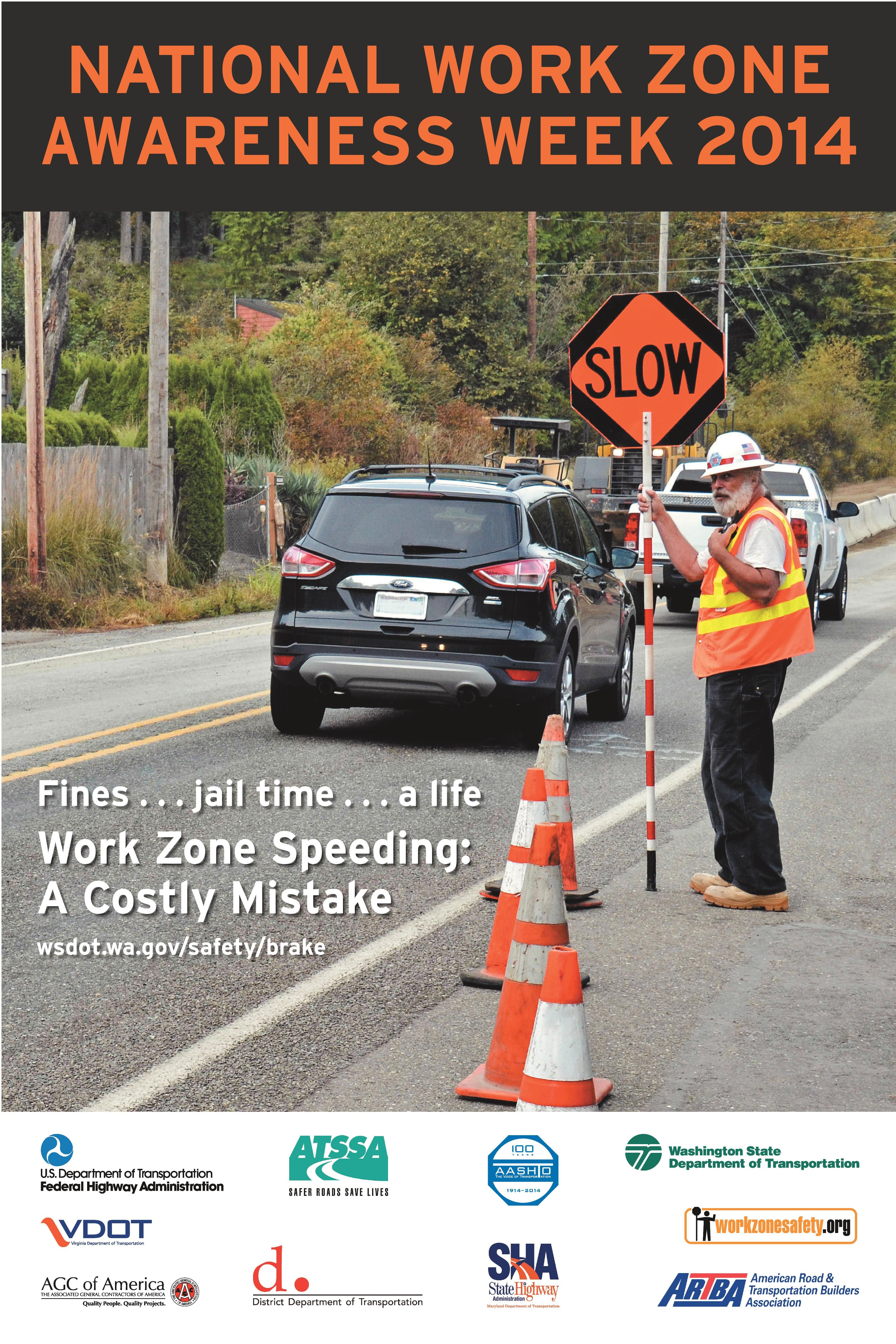 April 711th is National Work Zone Awareness Week