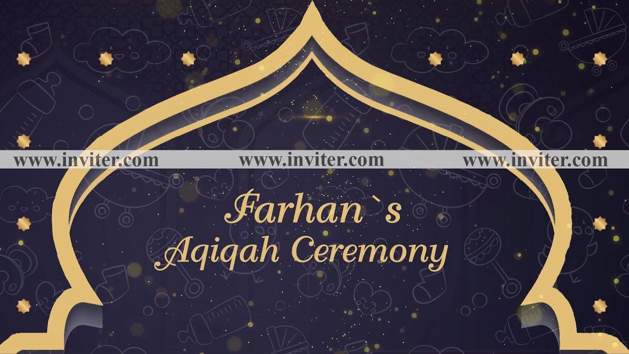 Aqiqah Ceremony Video Invitation Maker Inviter Com Invitation Maker Invitations Ceremony