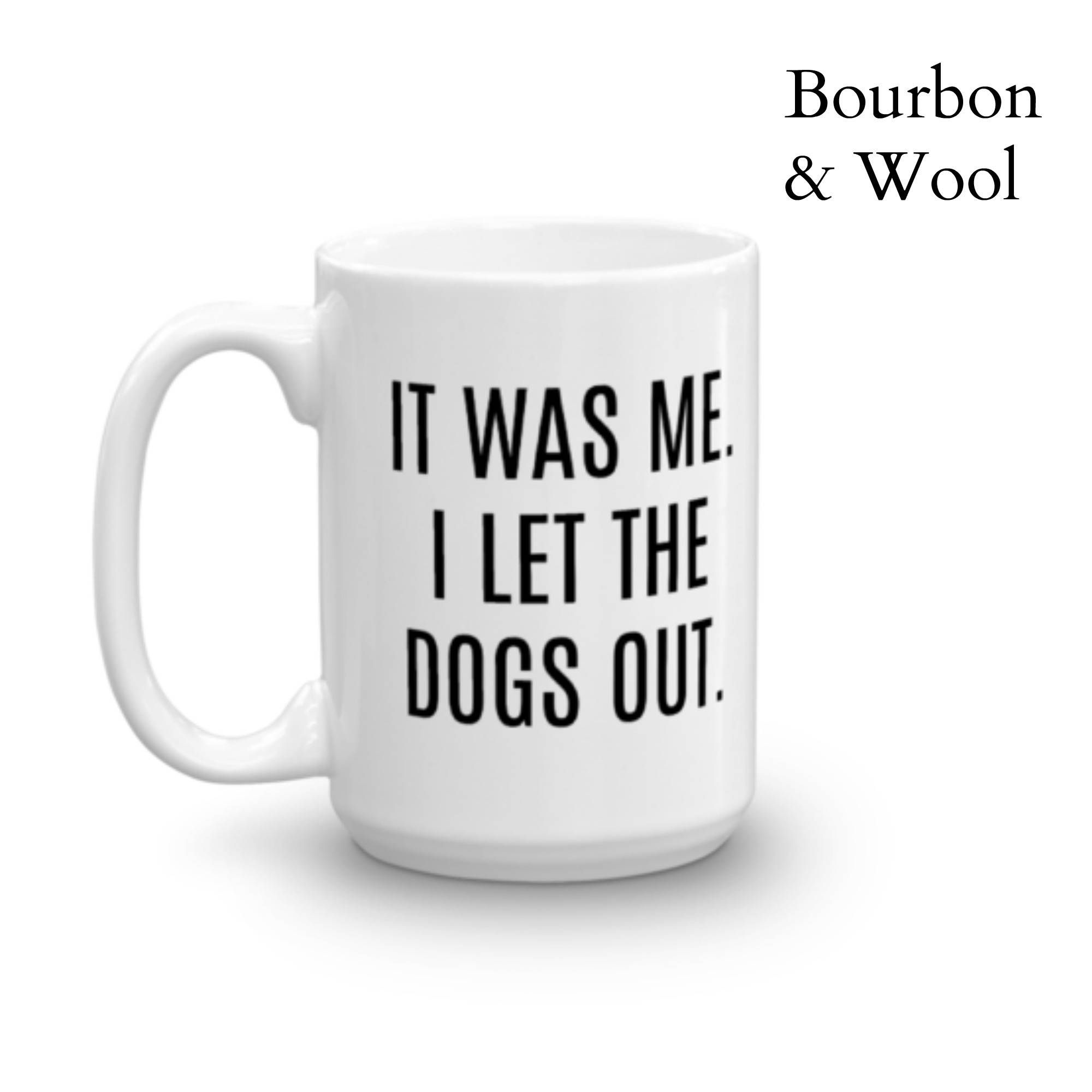 Funny Coffee Mug Dog Coffee Mug Gift For Dog Mom Dog Etsy Funny Coffee Mugs Mugs Coffee Quotes