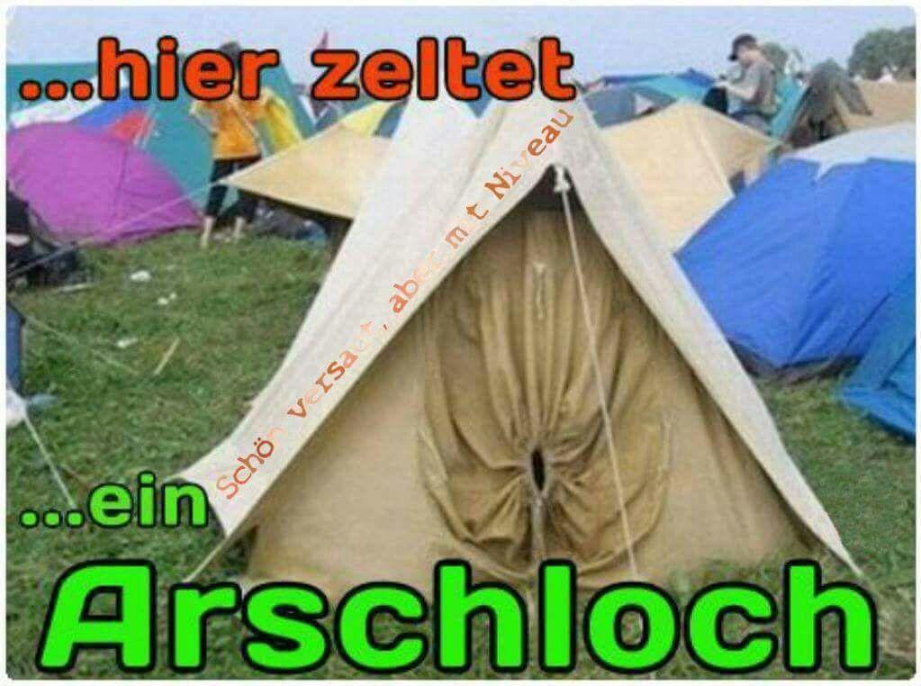 Arschloch Urlaub Lustig Witzig Spruche Bild Bilder Zelten