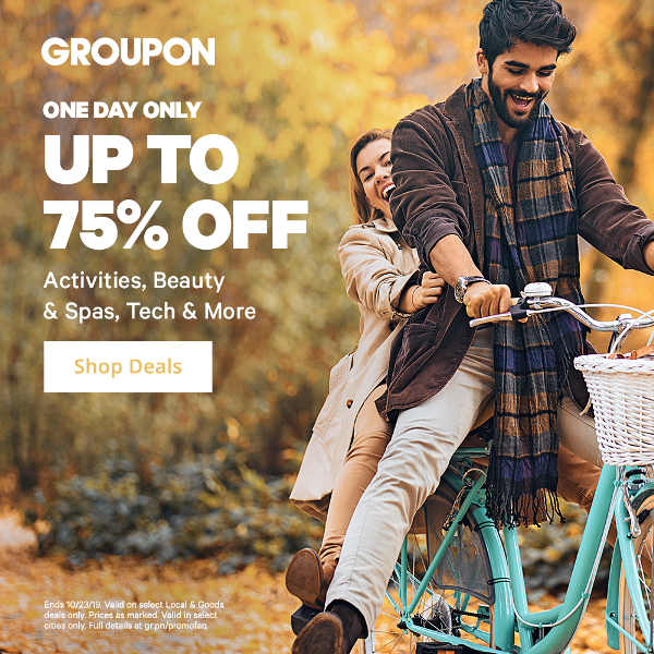 Groupon oneday sale Up to 75 off on October 23rd only
