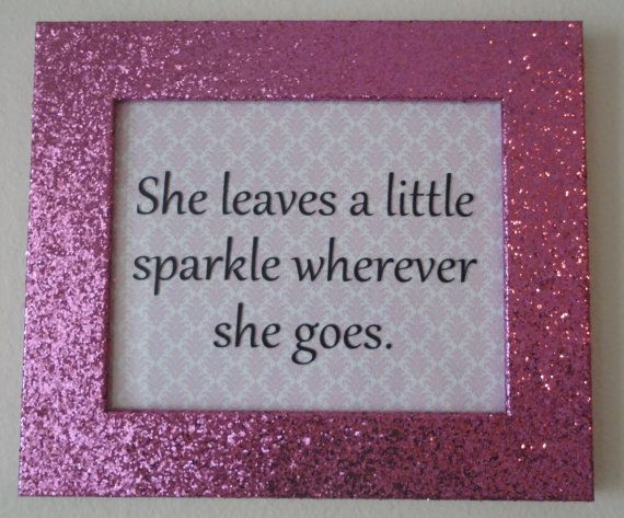 hot pink sparkle glitter frame 8 x 10 she leaves a little sparkle wherever she goes