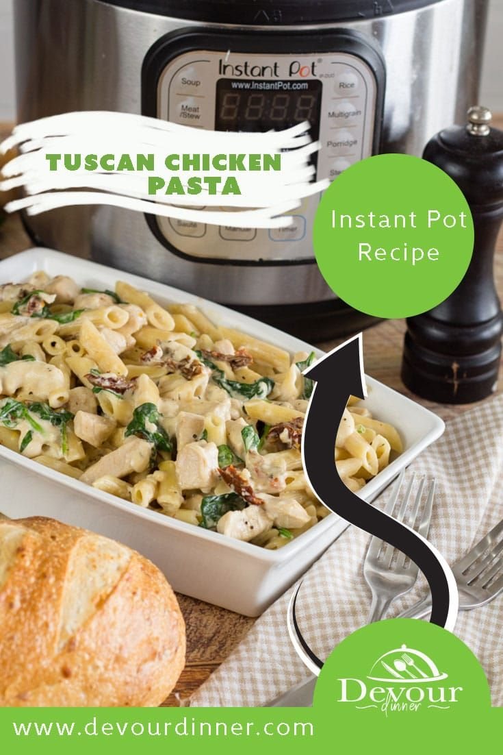 Tuscan Chicken Pasta Is A Creamy Pasta Dish Filled With A Homemade Sauce Filled With Sun Dried