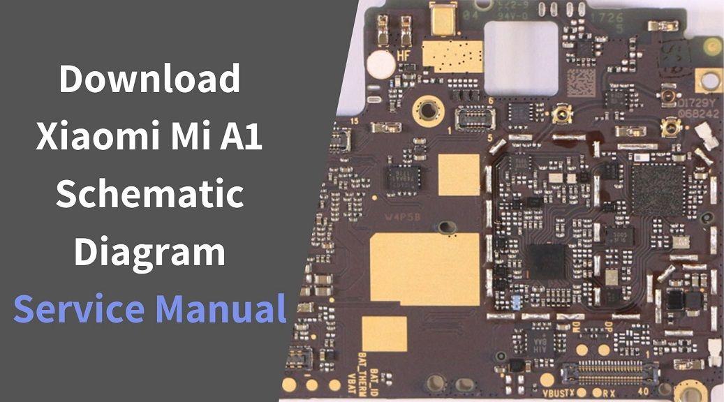 Download Xiaomi Mi A1 Schematic Diagram