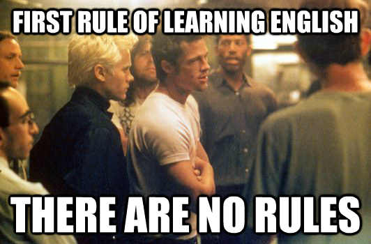 My Friend S Conclusion About Learning English As A 2nd Language Imgur English Language Funny Friends Funny Funny Memes